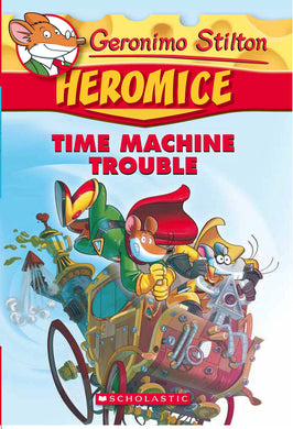 Geronimo Stilton - Heromice#07 Time Machine Trouble