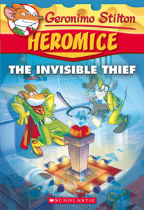 Geronimo Stilton Heromice #5: Invisible Thief