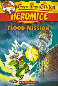 Heromice #3: Flood Mission