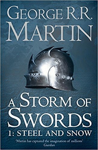 A Storm of Swords: Part 1 Steel and Snow (Reissue) (A Song of Ice and Fire, Book 3)æ