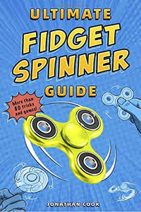Ultimate Fidget Spinner Guide