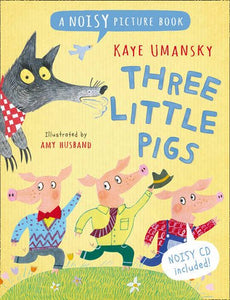 Noisy Picture Books – Three Little Pigs: A Noisy Picture Book