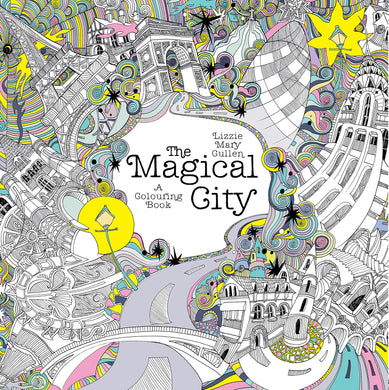 The Magical City (Magical Colouring Books for Adults)
