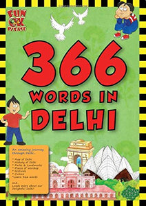 366 Words in Delhi - Vocabulary, GK and Activity Book for kids, Learn 366 English words