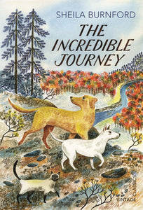 The Incredible Journey (Vintage Childrens Classics)