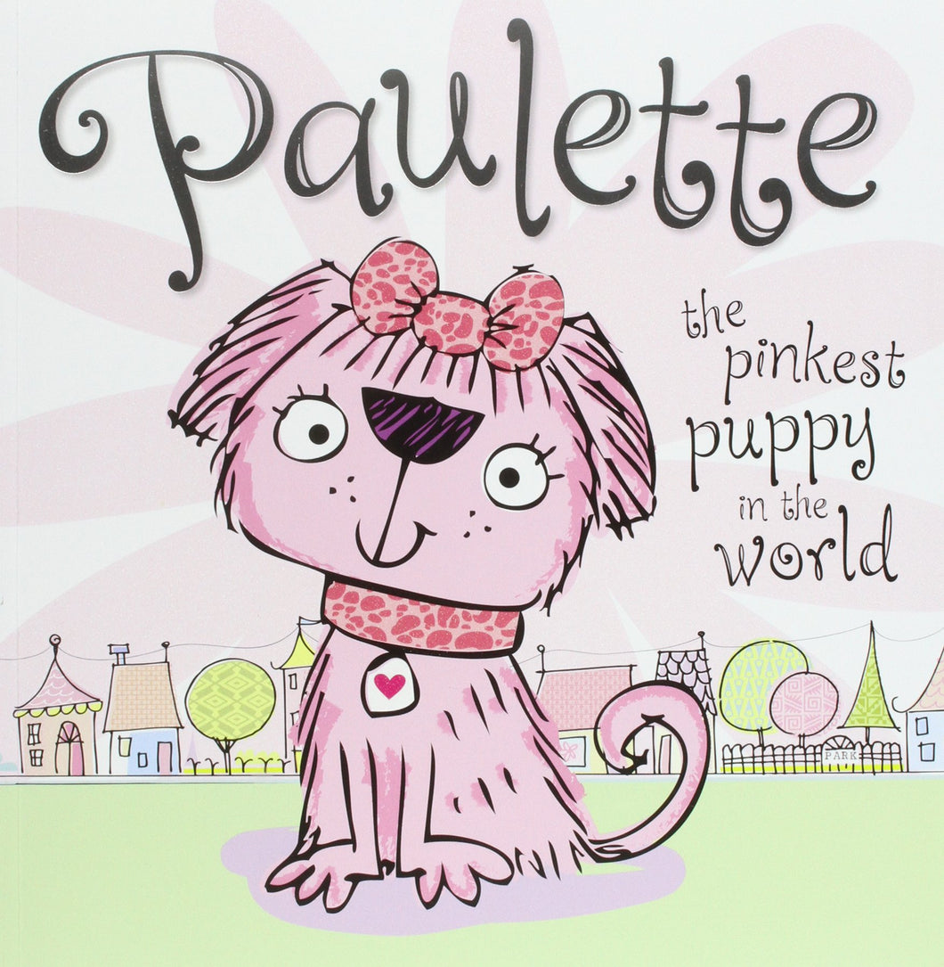 Paulette the Pinkest Puppy Picture Book (with Glitter) (Picture Storybook)