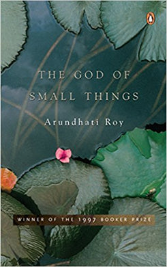 The God of Small Things: Booker Prize Winner 1997-Arundhati Roy