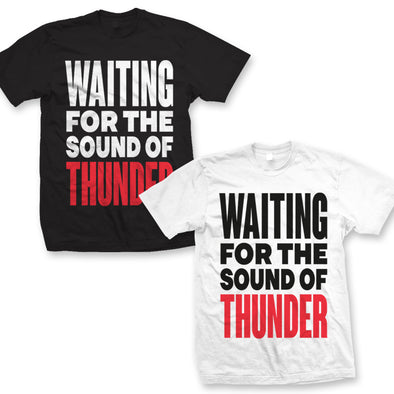 SOUND OF THUNDER T  2 for 1 SEASONAL SPECIAL