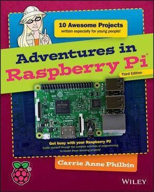 Adventures In Raspberry Pi 3Rd Edition - Books