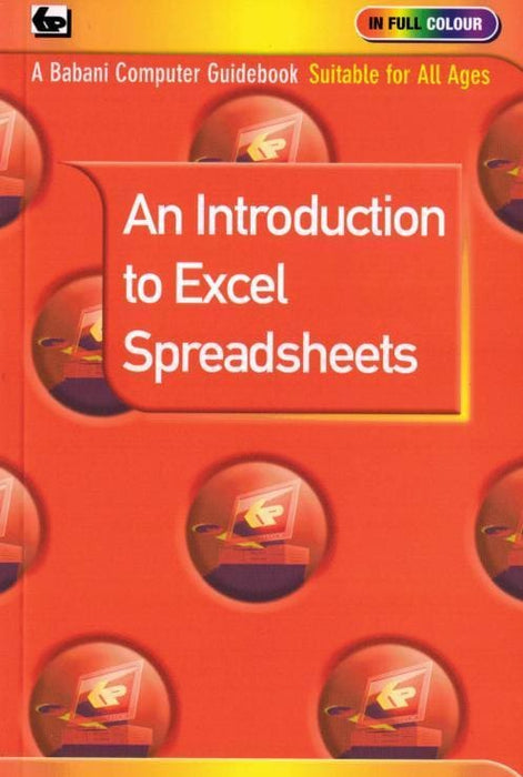 An Introduction To Excel Spreadsheets - Books