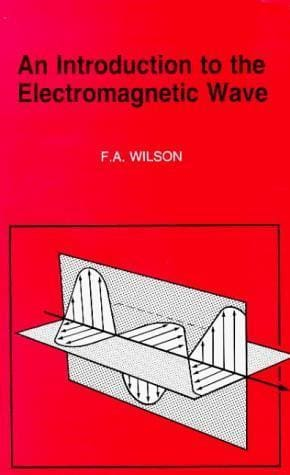 An Introduction to the Electromagnetic Wave - Books