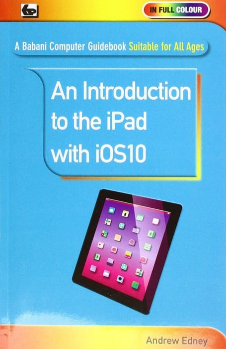 An Introduction to the iPad with iOS10 - Books