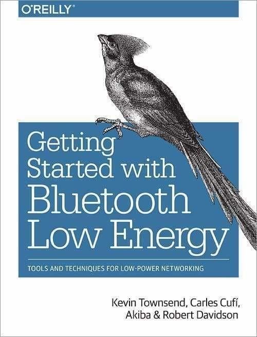 Getting Started with Bluetooth Low Energy - Bluetooth