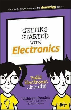 Getting Started With Electronics: Build Electronic Circuits! - Books