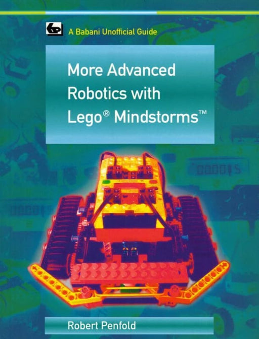 More Advanced Robotics with Lego Mindstorms - Books