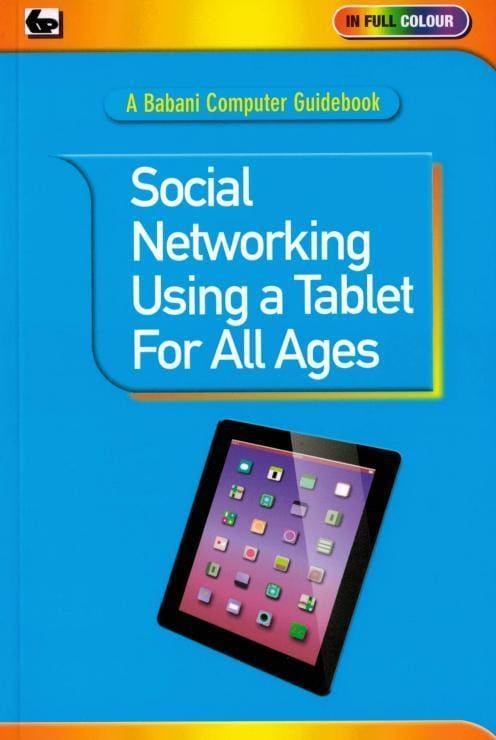 Social Networking Using a Tablet For All Ages - Books