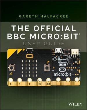 The Official Bbc Micro:bit User Guide - Books