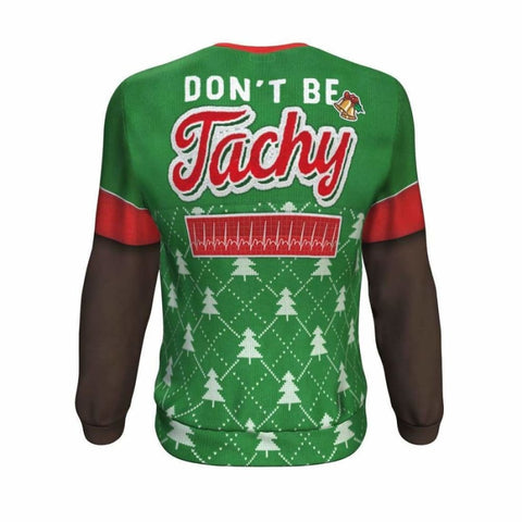 Don't Be Tachy - African-American Ugly Xmas Sweatshirt - MK Online Store 101