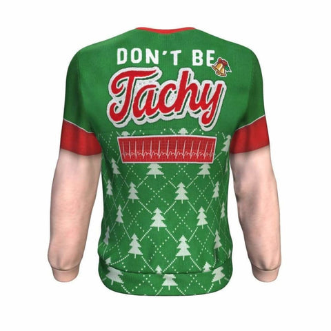 Don't Be Tachy - Caucasian Ugly Xmas Sweatshirt - MK Online Store 101