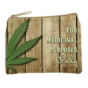 For Medicinal Purposes Coin Purse