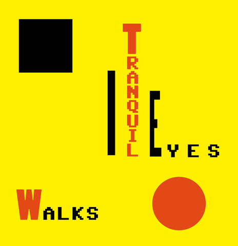 Tranquil Eyes - Walks LP