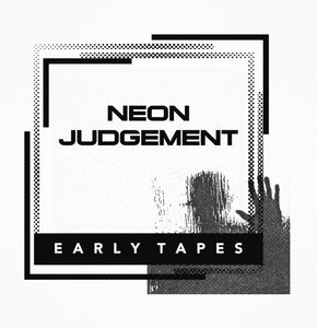 The Neon Judgement - Early Tapes CD