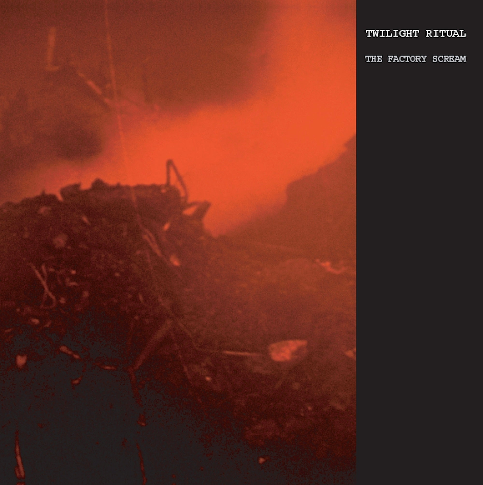 Twilight Ritual - The Factory Scream LP