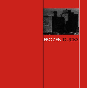 Frozen Ducks - Frozen Ducks LP