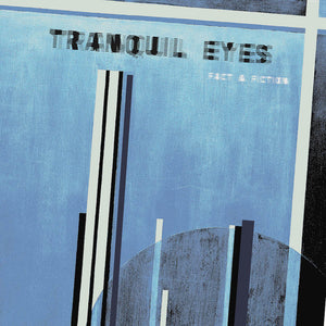 Tranquil Eyes - Fact & Fiction LP