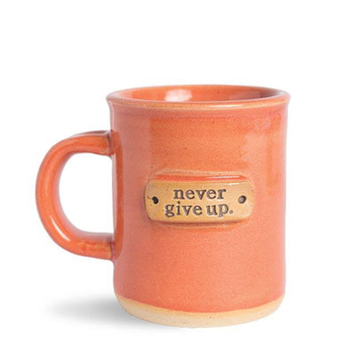 """Never Give Up"" Handcrafted Affirmation Coffee Mug"