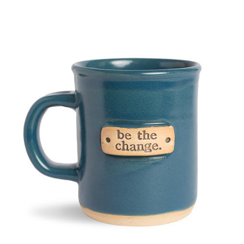"""Be the Change"" Handcrafted Affirmation Coffee Mug - Blue"