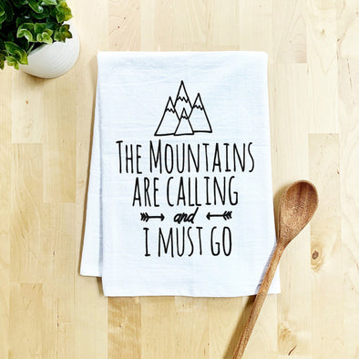 The Mountains Are Calling - Flour Sack Dish Towel