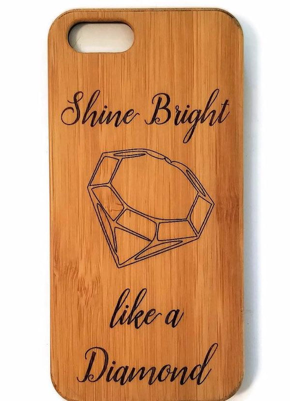 Shine Bright bamboo wood iPhone case, inspirational quote, XS, XR, XS Max