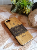 The Darkest Nights bamboo wood iPhone case, quote iPhone 6/6s iPhone 6 plus iPhone 7 iPhone 7 plus iPhone 8 iPhone 8 plus iPhone X, XS, XR, XS Max
