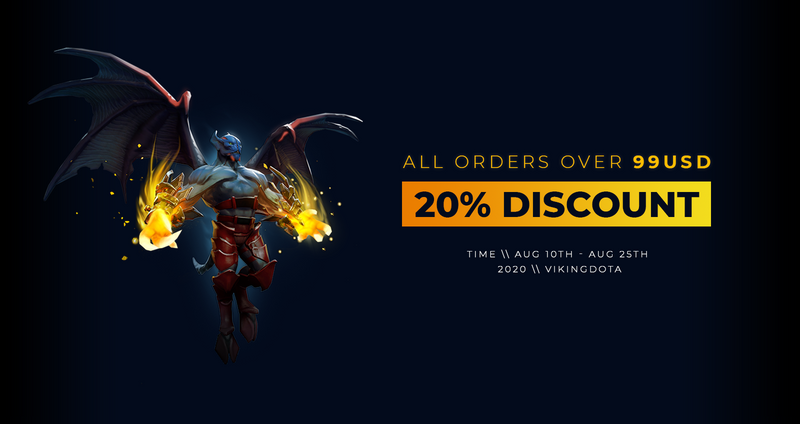 [DOTA 2] 20% Off for All Orders Over 99 USD