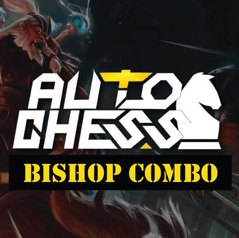 Auto Chess Bishop Combo