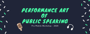 Rob Ferre: Performance Art of Public Speaking Workshop