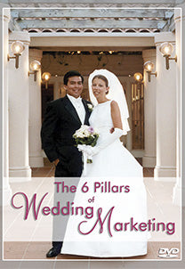 The 6 Pillars of Wedding Marketing (DVD-01)