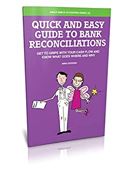 Quick and Easy Guide to Bank Reconciliations