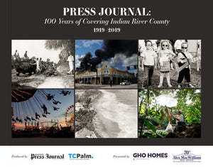Press Journal: 100 Years of Covering Indian River County