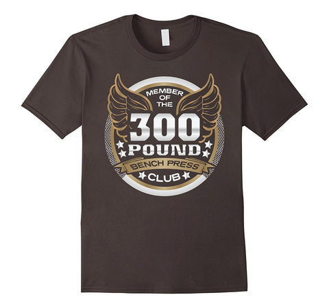 """300 Pound Bench Press Club"" T-Shirt for Weightlifters"