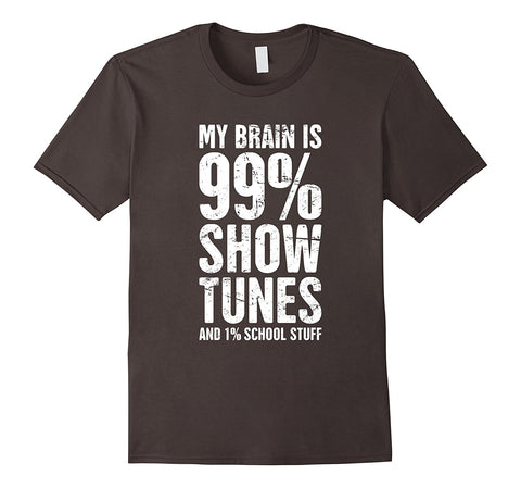 """99% Show Tunes"" 