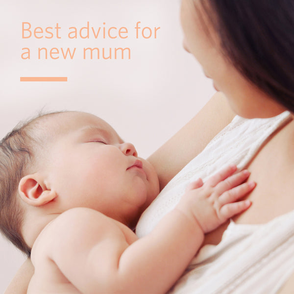 Best Advice for a New Mum