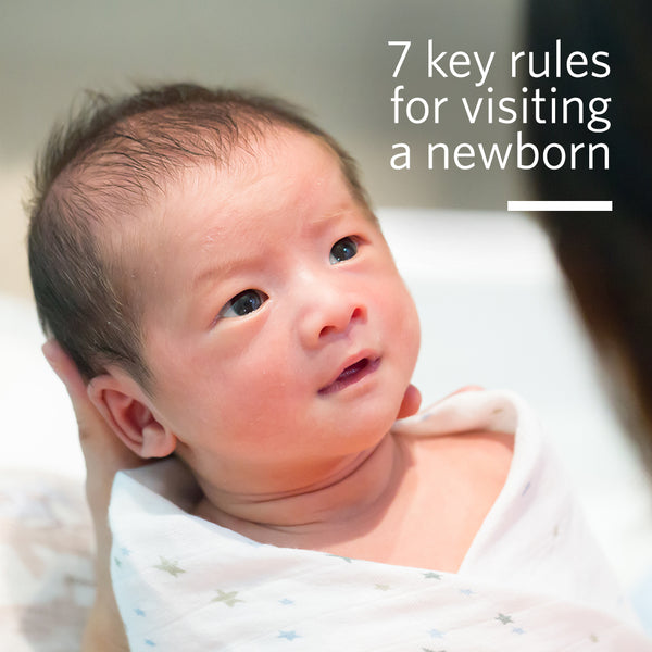 7 Key Rules for Visiting a Newborn