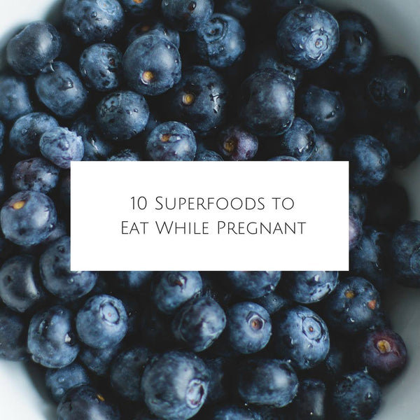 10 Super Foods To Eat While Pregnant
