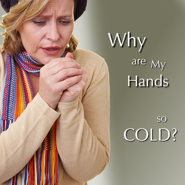Why Are My Hands So Cold?