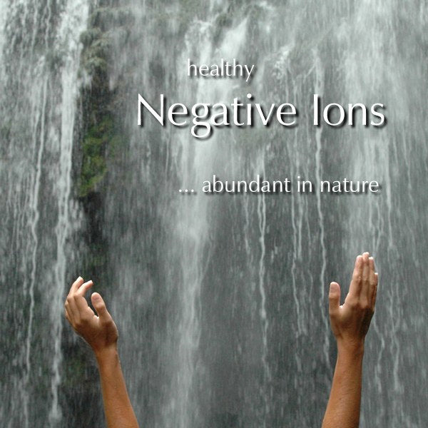 Healthy Negative Ions