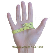 Measure around your hand for gloves