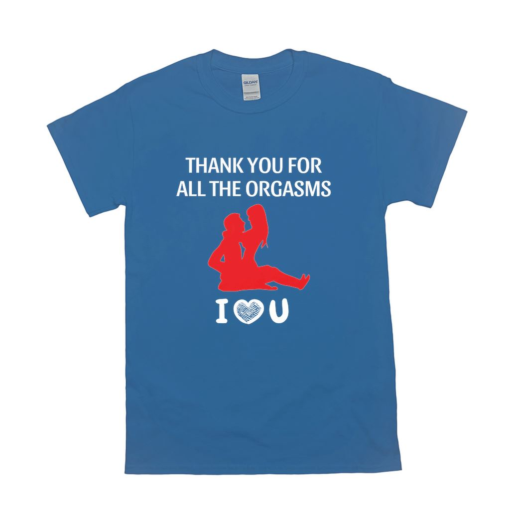 """Thank you for all the orgasms"" Mood TM T-Shirt"