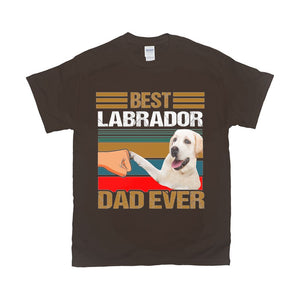 """Best Labrador Dad Ever"" Unisex T-Shirt"